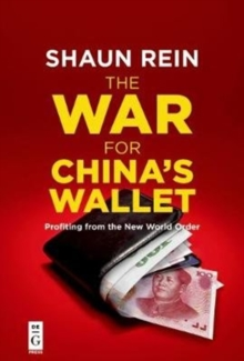 The War for China's Wallet : Profiting from the New World Order, Paperback Book