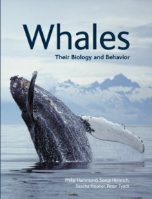Whales : Their Biology and Behavior, Paperback / softback Book