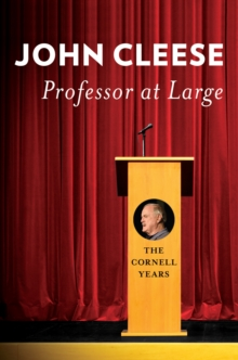Professor at Large : The Cornell Years, PDF eBook