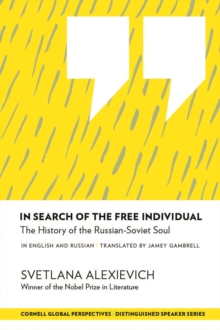 In Search of the Free Individual : The History of the Russian-Soviet Soul, PDF eBook