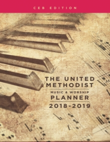 The United Methodist Music & Worship Planner 2018-2019 CEB Edition, EPUB eBook