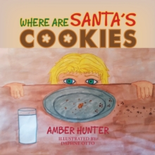 Where Are Santa'S Cookies, EPUB eBook