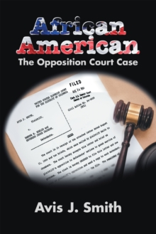 African American : The Opposition Court Case, EPUB eBook