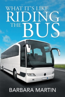 What It's Like Riding the Bus, EPUB eBook