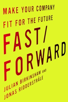 Fast/Forward : Make Your Company Fit for the Future, EPUB eBook