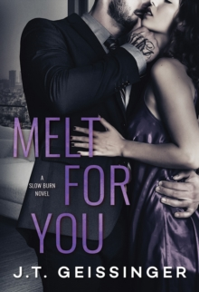 Melt for You, Paperback Book