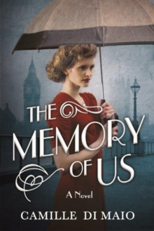 The Memory of Us : A Novel, Paperback Book