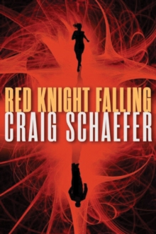 Red Knight Falling, Paperback Book
