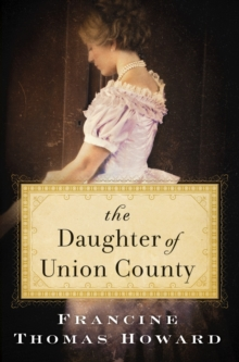 The Daughter of Union County, Paperback Book