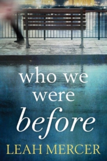 Who We Were Before, Paperback Book