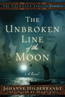 The Unbroken Line of the Moon, Paperback Book