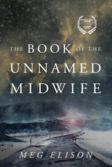 The Book of the Unnamed Midwife, Paperback / softback Book
