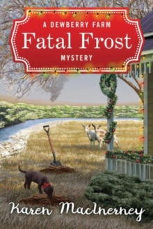 Fatal Frost : A Dewberry Farm Mystery, Paperback Book