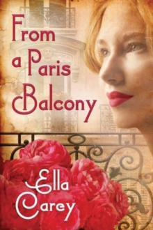 From a Paris Balcony, Paperback Book