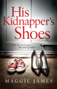 His Kidnapper's Shoes, Paperback / softback Book
