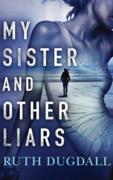 My Sister And Other Liars, Paperback / softback Book