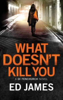 What Doesn't Kill You, Paperback Book