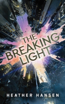 The Breaking Light, Paperback / softback Book