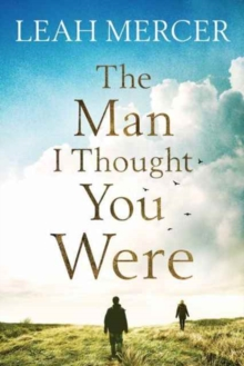 The Man I Thought You Were, Paperback / softback Book