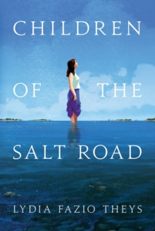 Children of the Salt Road, Paperback Book