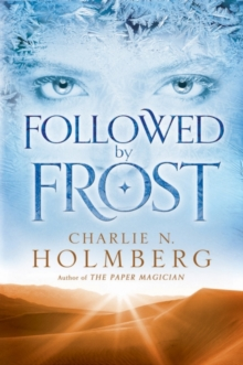FOLLOWED BY FROST, Paperback Book