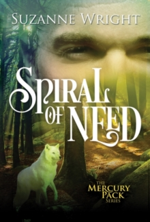 Spiral of Need, Paperback / softback Book