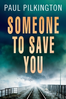 Someone to Save You, Paperback Book