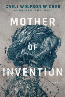 Mother of Invention, Hardback Book