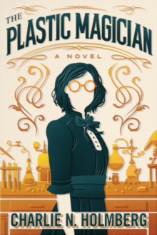 The Plastic Magician, Hardback Book