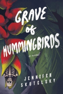 Grave of Hummingbirds, Paperback / softback Book