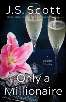 Only a Millionaire : A Sinclair Novella, Paperback Book