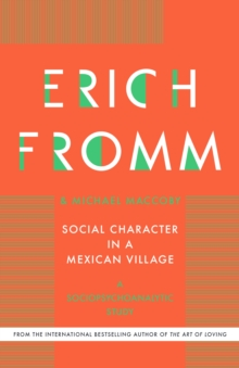 Social Character in a Mexican Village : A Sociopsychoanalytic Study, EPUB eBook