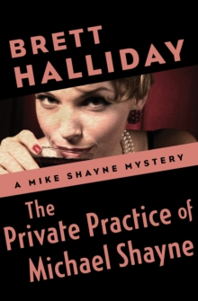 The Private Practice of Michael Shayne, EPUB eBook