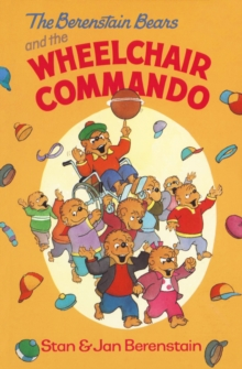 The Berenstain Bears and the Wheelchair Commando, EPUB eBook