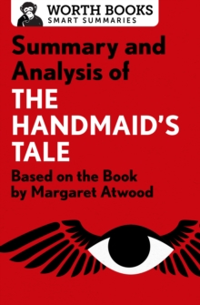 Summary and Analysis of The Handmaid's Tale : Based on the Book by Margaret Atwood, EPUB eBook