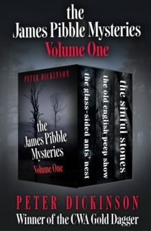 The James Pibble Mysteries Volume One : The Glass-Sided Ants' Nest, The Old English Peep Show, and The Sinful Stones, EPUB eBook
