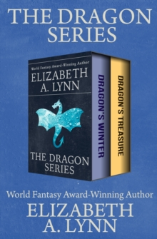 The Dragon Series : Dragon's Winter and Dragon's Treasure, EPUB eBook