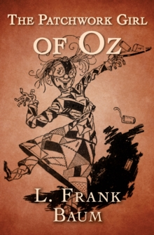 The Patchwork Girl of Oz, EPUB eBook