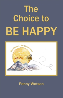 The Choice to Be Happy, EPUB eBook