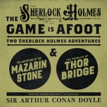 The Game Is Afoot : Two Sherlock Holmes Adventures, eAudiobook MP3 eaudioBook
