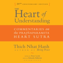 The Heart of Understanding, Twentieth Anniversary Edition : Commentaries on the Prajnaparamita Heart Sutra, eAudiobook MP3 eaudioBook