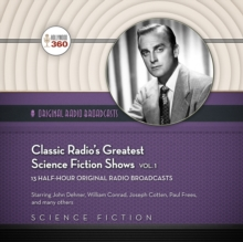 Classic Radio's Greatest Science Fiction Shows, Vol. 1, eAudiobook MP3 eaudioBook