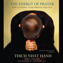 The Energy of Prayer : How to Deepen Your Spiritual Practice, eAudiobook MP3 eaudioBook