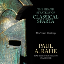 The Grand Strategy of Classical Sparta : The Persian Challenge, eAudiobook MP3 eaudioBook