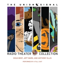 The Union Signal Radio Theater Collection, eAudiobook MP3 eaudioBook