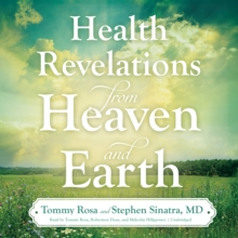 Health Revelations from Heaven and Earth, eAudiobook MP3 eaudioBook