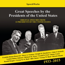 Great Speeches by the Presidents of the United States, 1933-2015, eAudiobook MP3 eaudioBook