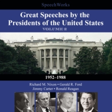 Great Speeches by the Presidents of the United States, Vol. 2 : 1952-1988, eAudiobook MP3 eaudioBook