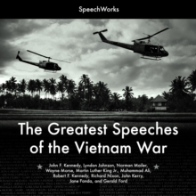 The Greatest Speeches of the Vietnam War, eAudiobook MP3 eaudioBook