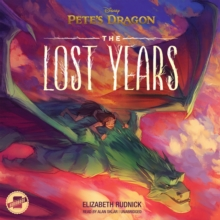 Pete's Dragon: The Lost Years, eAudiobook MP3 eaudioBook